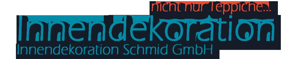 Innendekoration Schmid GmbH